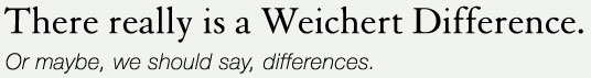 There really is a Weichert Difference